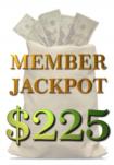 February Member Jackpot $225