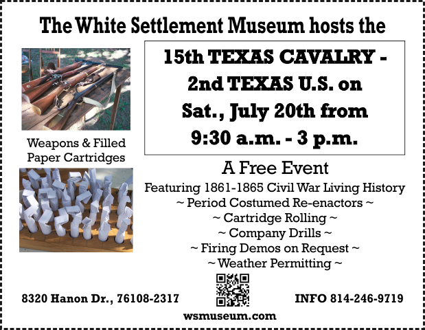 15th Texas Cavalry/2nd Texas U.S.  - Civil War Living History @ White Settlement Historical Museum | White Settlement | Texas | United States