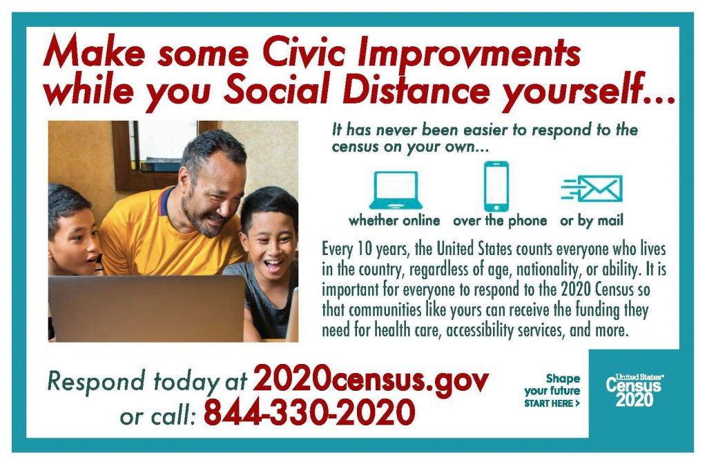 Visit 2020census.gov or call 844-330-2020